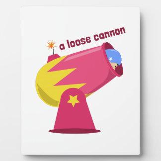 A Loose Cannon Plaque