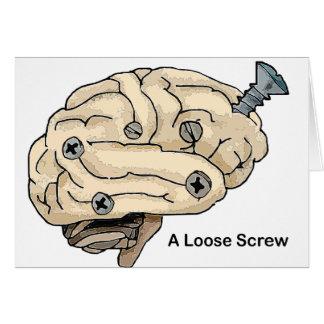 A Loose Screw Card