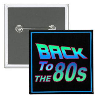 A los años 80 1 pin cuadrado