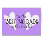 A los mejores dos papás del mundo tarjetón