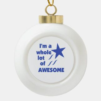 A Lot of Awesome Ceramic Ball Christmas Ornament