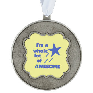 A Lot of Awesome - Yellow Background Pewter Ornament