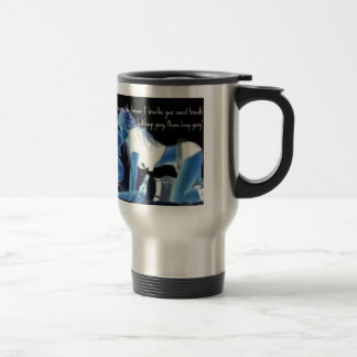 a lover in waiting 15 oz stainless steel travel mug
