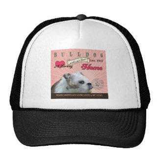 A Loving Bulldog Makes Our House Home Trucker Hat