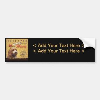 A Loving Cockapoo Makes Our House Home Bumper Sticker