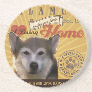 A Loving Malamute Makes Our House Home Drink Coaster