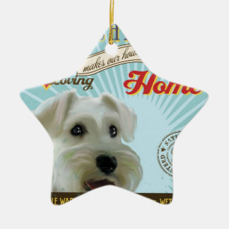 A Loving Mini Schnauzer Makes Our House Home Ceramic Ornament