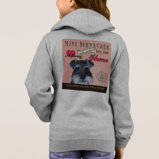 A Loving Mini Schnauzer Makes Our House Home Hoodie