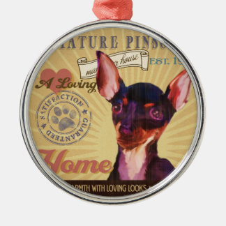 A Loving Miniature Pinscher Makes Our House Home Metal Ornament