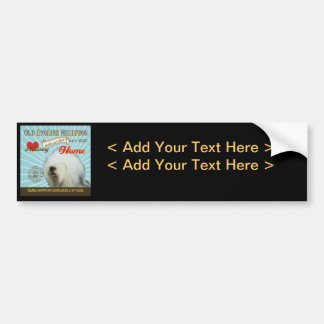 A Loving Old English Sheepdog Makes Our House Home Car Bumper Sticker