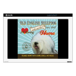 "A Loving Old English Sheepdog Makes Our House Home Decals For 17"" Laptops"