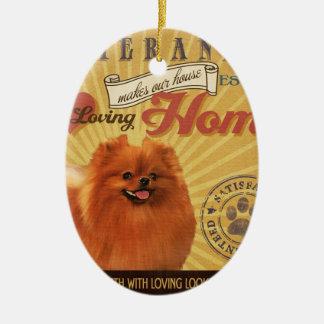 A Loving Pomeranian Makes Our House Home Christmas Ornaments