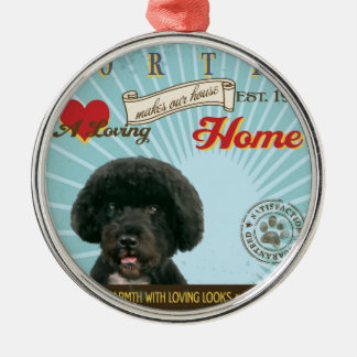 A Loving Portie Makes Our House Home Metal Ornament