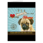 A Loving Pug Makes Our House Home Greeting Card
