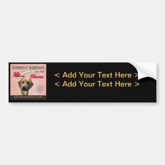 A Loving Rhodesian Ridgeback Makes Our House Home Bumper Sticker