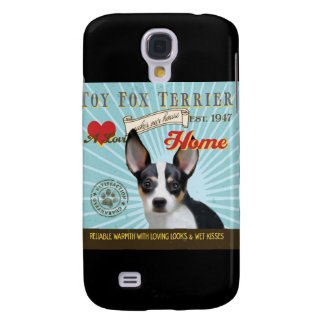 A Loving Toy Fox Terrier Makes Our House Home Samsung Galaxy S4 Cover
