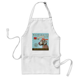 A Loving Weimaraner Makes Our House Home Adult Apron