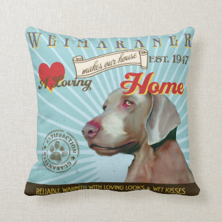 A Loving Weimaraner Makes Our House Home Throw Pillows