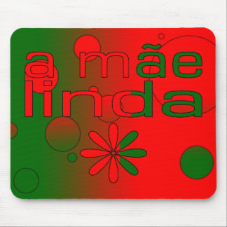 A Mãe Linda Portugal Flag Colors Pop Art Mouse Pad