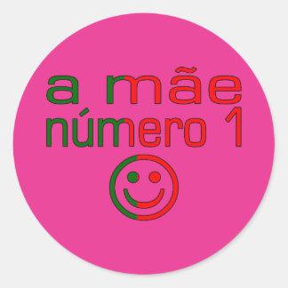 A Mãe Número 1 - Number 1 Mom in Portuguese Classic Round Sticker