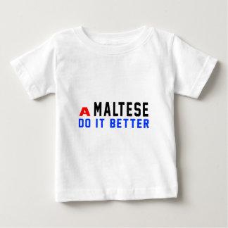 A Maltese Do It Better Shirts