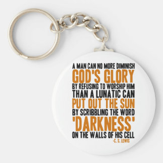 A Man Can No More Diminish God's Glory Basic Round Button Keychain