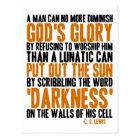 A Man Can No More Diminish God's Glory Postcard