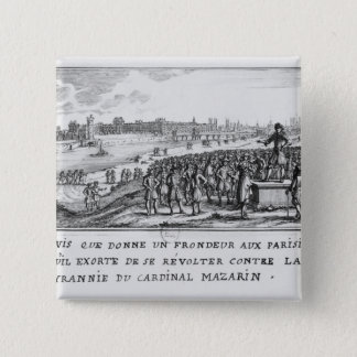 A man of the Fronde exhorting the Parisians Pinback Button