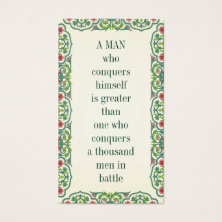 A MAN who conquers himself is greater than one who Business Card