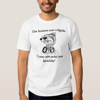A man without religion is as a fish without bicicl tee shirt