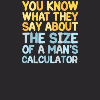 A Man's Calculator T-Shirt shirt