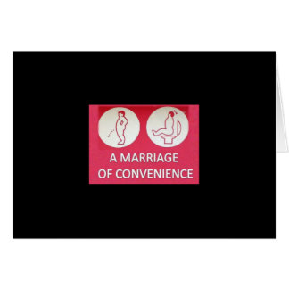 A Marriage of Convenience Greeting Card