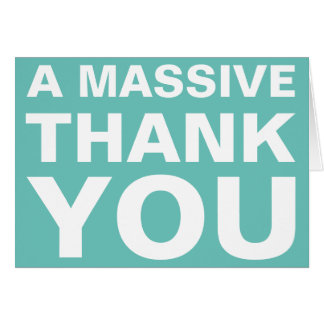A Massive Thank You Greeting Card