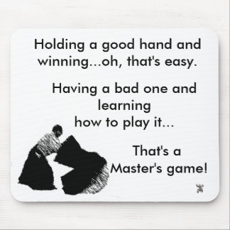 A Master's game..... Mouse Pad