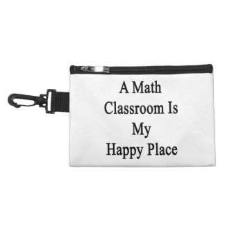 A Math Classroom Is My Happy Place Accessories Bags