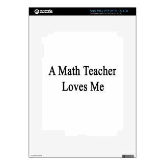 A Math Teacher Loves Me iPad 3 Skins