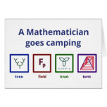 A Mathematician goes camping Cards