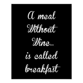 A Meal Without Wine... Poster