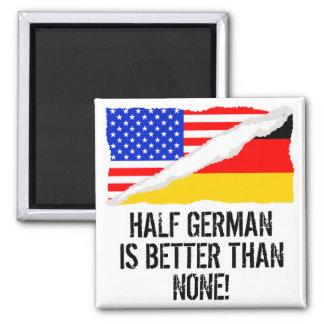 A medias alemán es mejor que ninguno imán cuadrado