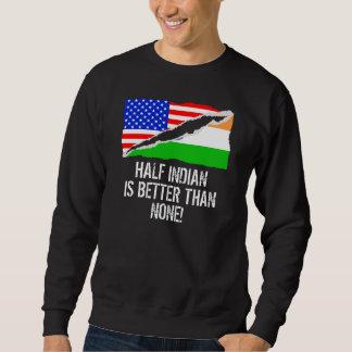 A medias indio es mejor que ninguno sudadera con capucha