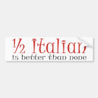 A medias italiano es mejor que ninguno pegatina para auto