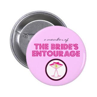 A Member of The Bride s Entourage Button