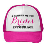 """""""A Member of the Bride's Entourage"""" Party Trucker Hat"""