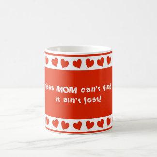 A menos que la MAMÁ no pueda encontrarlo, no es Taza De Café