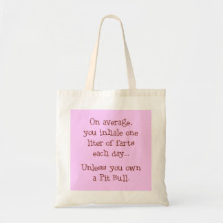 A menos que usted posea un pitbull bolsa tela barata