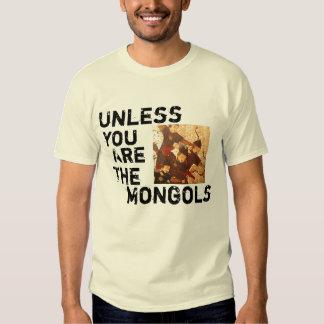 A menos que usted sea los Mongols Playeras