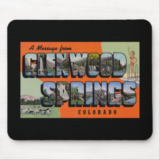 A Message from Glenwood Springs Colorado Mouse Pad