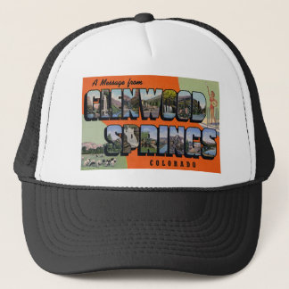 A Message from Glenwood Springs Colorado Trucker Hat