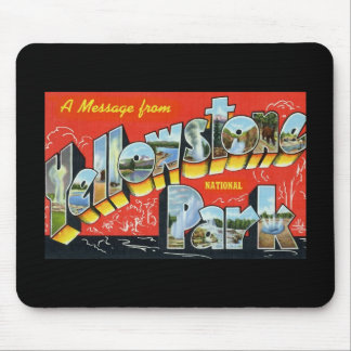 A Message from Yellowstone National Park Mouse Pads