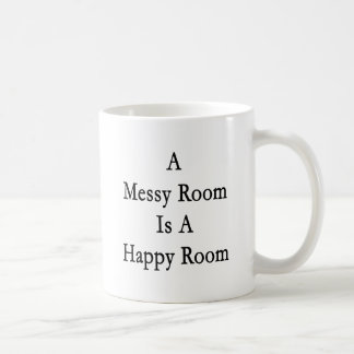 A Messy Room Is A Happy Room Classic White Coffee Mug